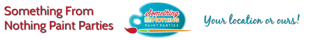 Something From Nothing Paint Parties